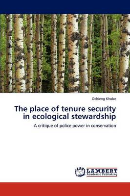 The Place of Tenure Security in Ecological Stewardship (Paperback)