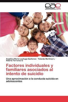 Factores Individuales y Familiares Asociados Al Intento de Suicidio (Paperback)
