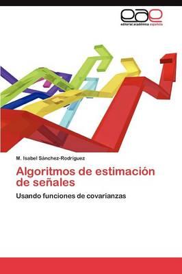 Algoritmos de Estimacion de Senales (Paperback)