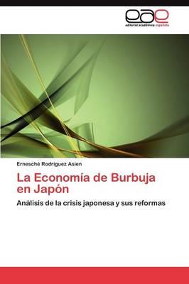 La Economia de Burbuja En Japon (Paperback)