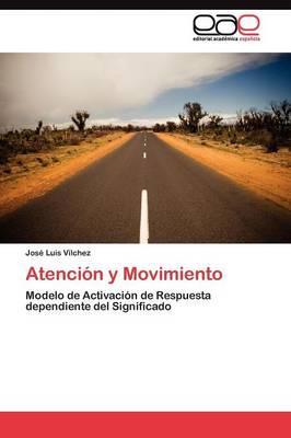 Atencion y Movimiento (Paperback)