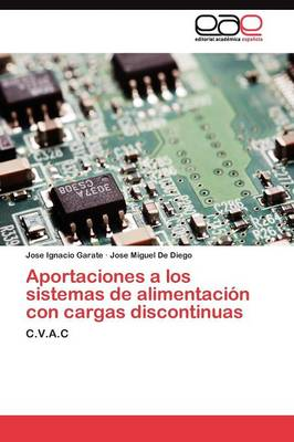 Aportaciones a Los Sistemas de Alimentacion Con Cargas Discontinuas (Paperback)