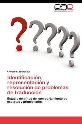 Identificacion, Representacion y Resolucion de Problemas de Traduccion (Paperback)