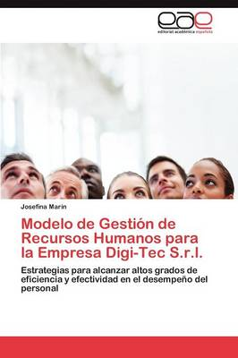 Modelo de Gestion de Recursos Humanos Para La Empresa Digi-Tec S.R.L. (Paperback)
