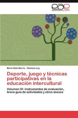 DePorte, Juego y Tecnicas Participativas En La Educacion Intercultural (Paperback)