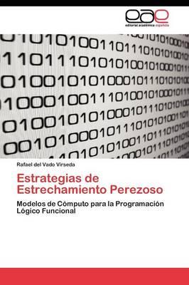 Estrategias de Estrechamiento Perezoso (Paperback)