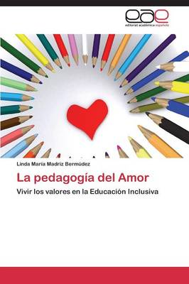 La Pedagogia del Amor (Paperback)