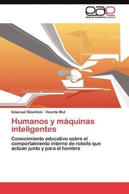 Humanos y Maquinas Inteligentes (Paperback)