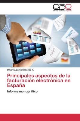 Principales Aspectos de La Facturacion Electronica En Espana (Paperback)