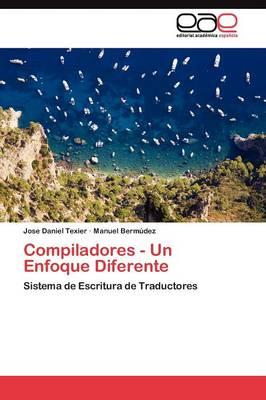 Compiladores - Un Enfoque Diferente (Paperback)