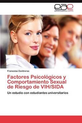 Factores Psicologicos y Comportamiento Sexual de Riesgo de Vih/Sida (Paperback)
