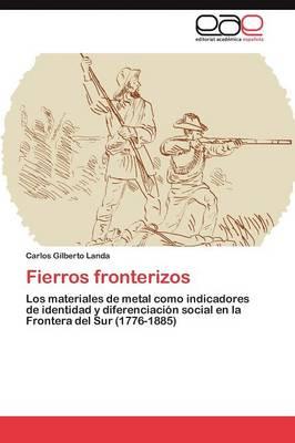 Fierros Fronterizos (Paperback)