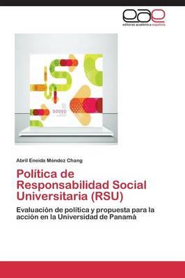 Politica de Responsabilidad Social Universitaria (Rsu) (Paperback)