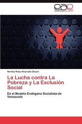 La Lucha Contra La Pobreza y La Exclusion Social (Paperback)