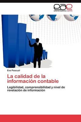 La Calidad de La Informacion Contable (Paperback)