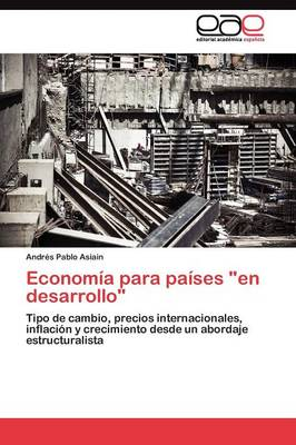 """Economia Para Paises """"En Desarrollo"""" (Paperback)"""