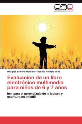 Evaluacion de Un Libro Electronico Multimedia Para Ninos de 6 y 7 Anos (Paperback)