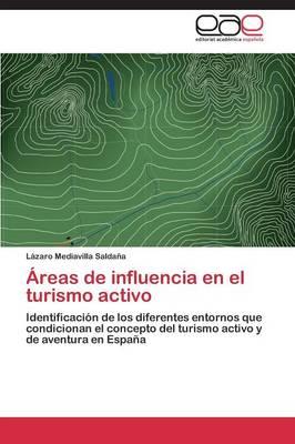 Areas de Influencia En El Turismo Activo (Paperback)