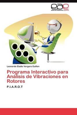 Programa Interactivo Para Analisis de Vibraciones En Rotores (Paperback)