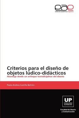 Criterios Para El Diseno de Objetos Ludico-Didacticos (Paperback)
