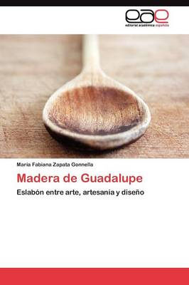 Madera de Guadalupe (Paperback)