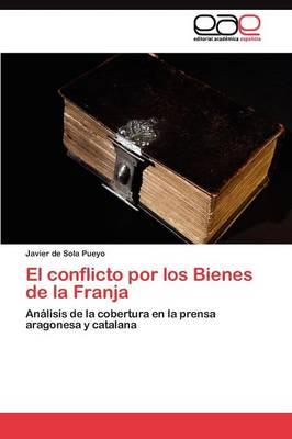 El Conflicto Por Los Bienes de la Franja (Paperback)
