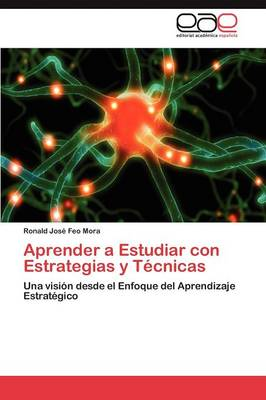 Aprender a Estudiar Con Estrategias y Tecnicas (Paperback)