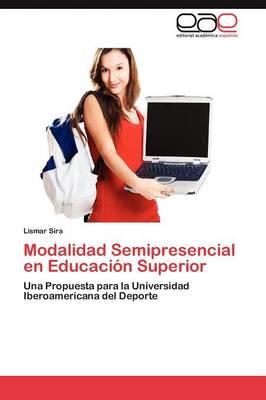 Modalidad Semipresencial En Educacion Superior (Paperback)