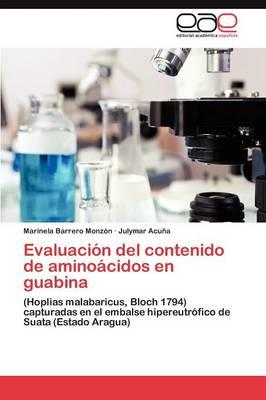 Evaluacion del Contenido de Aminoacidos En Guabina (Paperback)