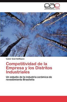 Competitividad de La Empresa y Los Distritos Industriales (Paperback)