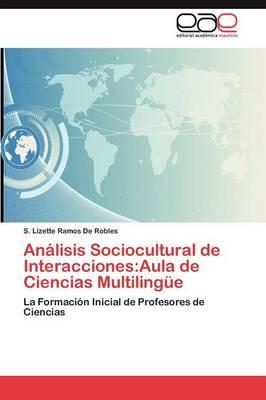 Analisis Sociocultural de Interacciones: Aula de Ciencias Multilingue (Paperback)