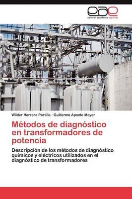 Metodos de Diagnostico En Transformadores de Potencia (Paperback)