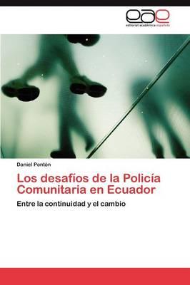 Los Desafios de La Policia Comunitaria En Ecuador (Paperback)