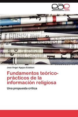 Fundamentos Teorico-Practicos de La Informacion Religiosa (Paperback)