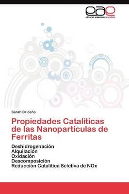 Propiedades Cataliticas de Las Nanoparticulas de Ferritas (Paperback)