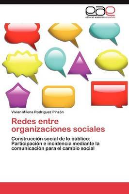 Redes Entre Organizaciones Sociales (Paperback)