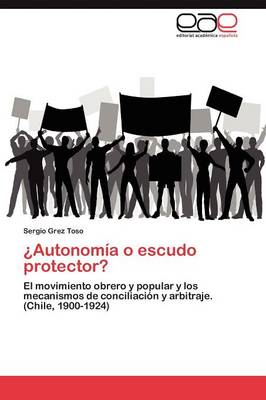 Autonomia O Escudo Protector? (Paperback)