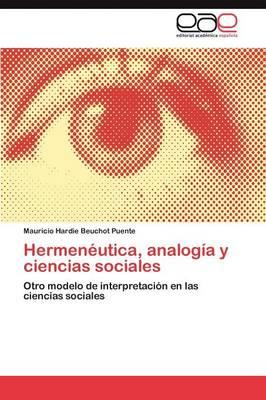 Hermeneutica, Analogia y Ciencias Sociales (Paperback)