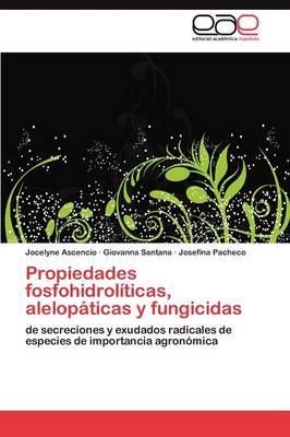 Propiedades Fosfohidroliticas, Alelopaticas y Fungicidas (Paperback)