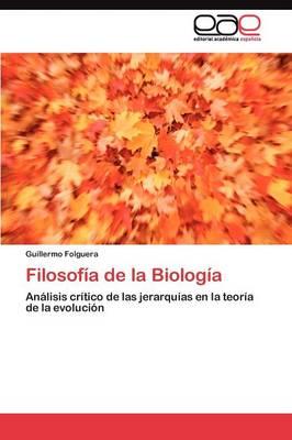 Filosofia de La Biologia (Paperback)