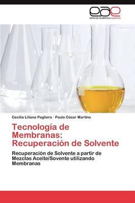 Tecnologia de Membranas: Recuperacion de Solvente (Paperback)
