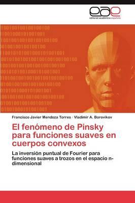 El Fenomeno de Pinsky Para Funciones Suaves En Cuerpos Convexos (Paperback)