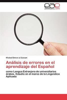 Analisis de Errores En El Aprendizaje del Espanol (Paperback)