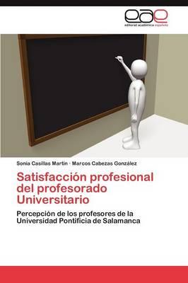 Satisfaccion Profesional del Profesorado Universitario (Paperback)