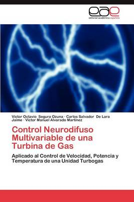 Control Neurodifuso Multivariable de Una Turbina de Gas (Paperback)