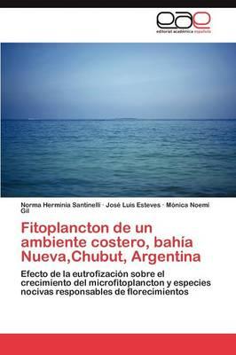 Fitoplancton de Un Ambiente Costero, Bahia Nueva, Chubut, Argentina (Paperback)
