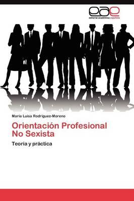 Orientacion Profesional No Sexista (Paperback)