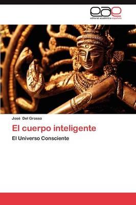 El Cuerpo Inteligente (Paperback)