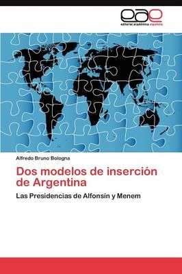 DOS Modelos de Insercion de Argentina (Paperback)