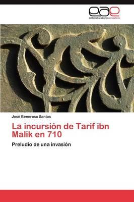 La Incursion de Tarif Ibn Malik En 710 (Paperback)